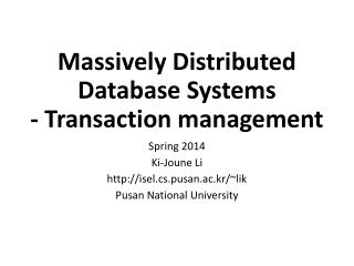 Massively Distributed Database Systems -  Transaction management