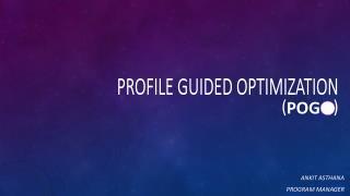 Profile Guided Optimization  (            )