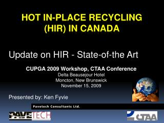 Hot in-Place Recycling (HIR) in Canada