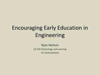 Encouraging Early Education in Engineering