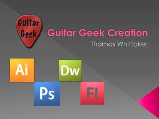 Guitar Geek Creation