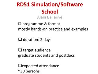 RD51 Simulation/Software School