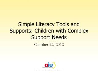 Simple Literacy Tools and Supports: Children with Complex Support Needs
