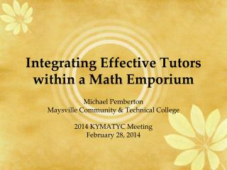 Integrating Effective Tutors within a Math Emporium