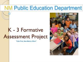 K - 3 Formative Assessment Project