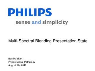 Multi-Spectral Blending Presentation State