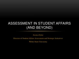 Assessment in Student Affairs (and beyond)