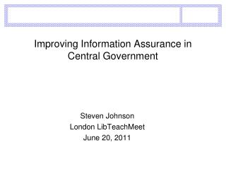 Improving Information Assurance in Central Government