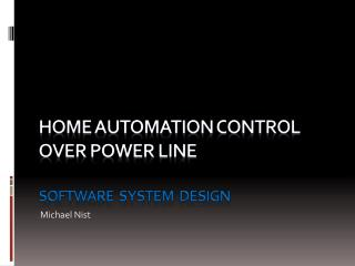 Home automation control over Power line  Software  system  design