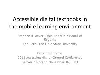 Accessible digital textbooks in the mobile learning environment