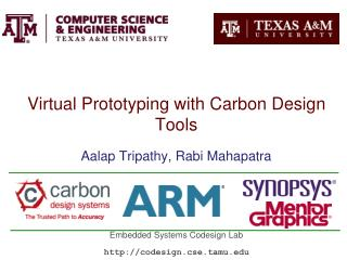 Virtual Prototyping with Carbon Design Tools