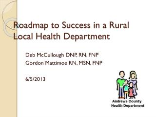 Roadmap to Success in a Rural Local Health Department