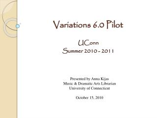 Variations 6.0 Pilot
