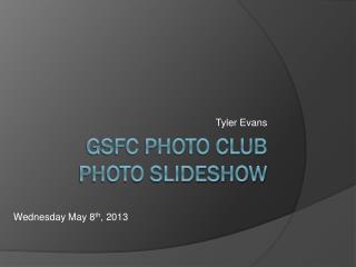 GSFC Photo Club Photo Slideshow