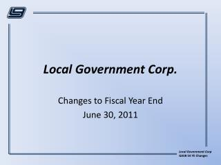 Local Government Corp.