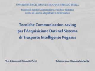 Tecniche Communication-saving per l'Acquisizione Dati nel Sistema  di Trasporto Intelligente Pegasus