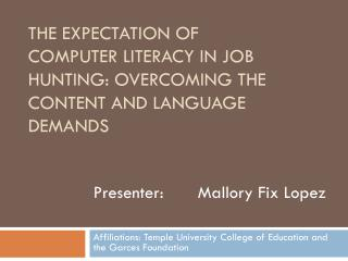 The Expectation of Computer literacy in Job hunting: Overcoming the content and language demands