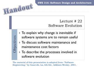 Lecture #  22 Software Evolution
