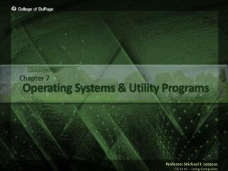 Operating Systems & Utility Programs