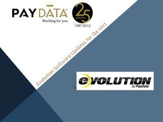 Evolution Software Updates for Q4-2012