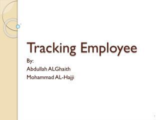 Tracking Employee