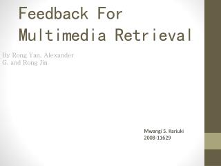 Pseudo-Relevance Feedback For Multimedia Retrieval