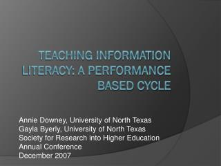 Teaching Information literacy: A Performance Based Cycle