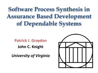 Software Process Synthesis in Assurance Based Development of Dependable Systems