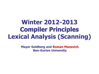 Winter  2012-2013 Compiler  Principles Lexical  Analysis (Scanning)
