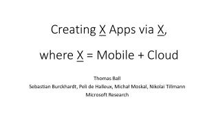 TouchDevelop: Productive  Scripting on and for Mobile Devices and  Web Services