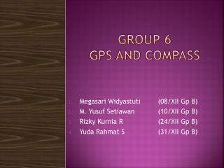 GROUP 6 GPS AND COMPASS