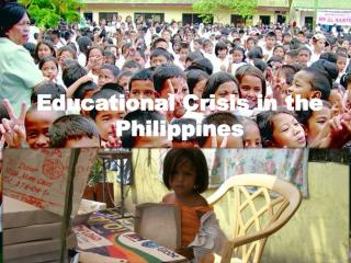 Educational Crisis in the Philippines