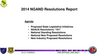 "2014 NGAND Resolutions Report Agenda Proposed State Legislative Initiatives  NGAUS Resolutions ""101"" National Standing"