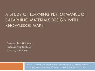 A study of learning performance of e-learning materials  design with  knowledge maps