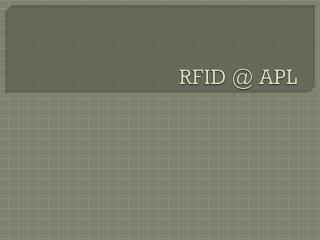 RFID @ APL
