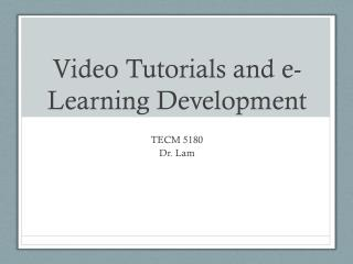 Video Tutorials and e-Learning Development