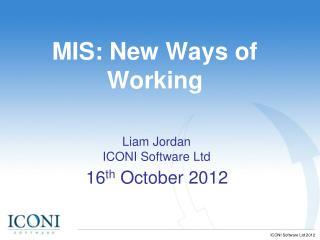 MIS: New Ways of Working