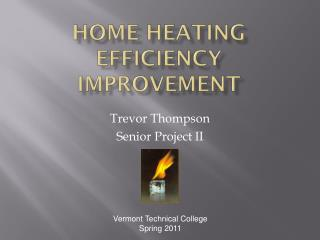 Home Heating Efficiency Improvement