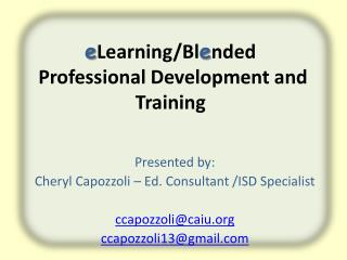e Learning/Bl e nded  Professional Development and Training