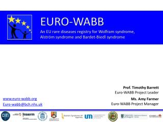 EURO-WABB An EU rare diseases registry for Wolfram syndrome,  Alström syndrome and Bardet-Biedl syndrome