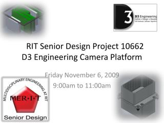 RIT Senior Design Project 10662 D3 Engineering Camera Platform