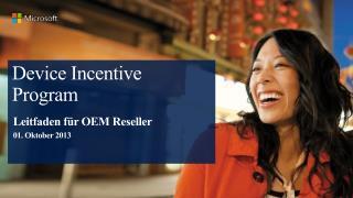 Device Incentive Program