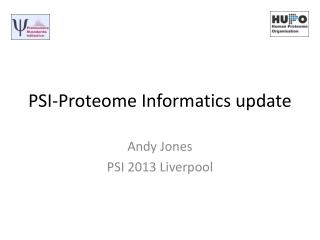 PSI-Proteome Informatics update