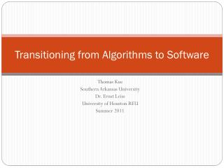 Transitioning from Algorithms to Software