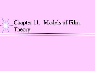 chapter 11:  models of film theory
