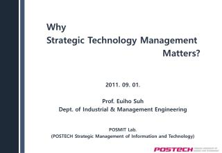 Why  Strategic Technology Management Matters?