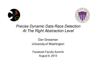 Precise  Dynamic Data-Race Detection  At The  Right Abstraction Level