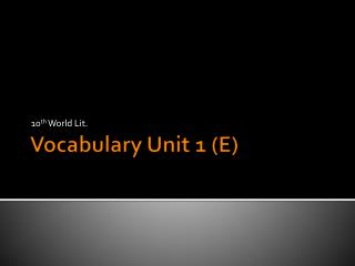 Vocabulary Unit 1 (E)