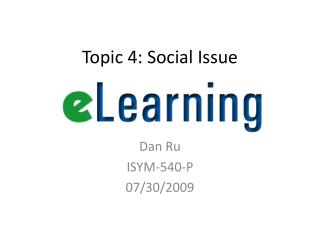 Topic 4: Social Issue