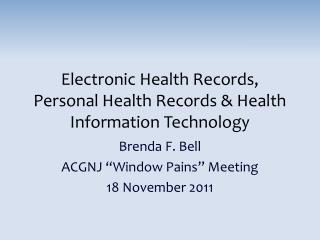 Electronic Health Records, Personal Health Records & Health Information Technology